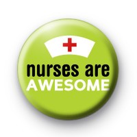 Nurses are Awesome Badges