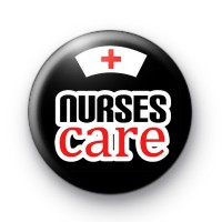 Nurses Care Button Badges