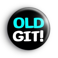 Old Git Birthday Button Badge thumbnail