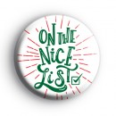 On The Nice List Christmas Badge