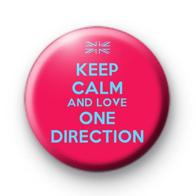 Keep Calm and Love One Direction Badge