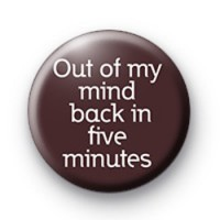 Out of my MIND badges