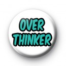 Over Thinker Button Badges