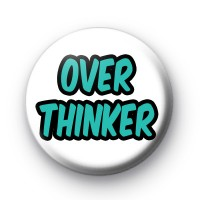 Over Thinker Button Badges thumbnail