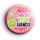 Wash Your Hands Bacteria Badge