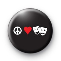 Peace Love Drama Theatre Badge