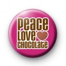 Peace Love Chocolate Badge