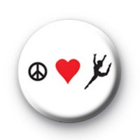 Peace Love Dance Button Badge
