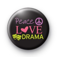 Peace Love Drama Badges