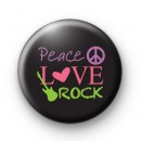 Peace Love Rock Button Badges