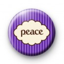 Purple Peace Slogan Badge