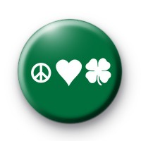 Peace Love Shamrock Button Badges
