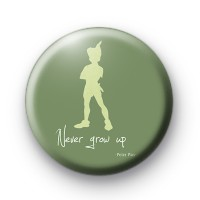 Peter Pan Never Grow Up badge