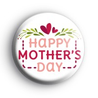 Happy Mothers Day Pink Love Hearts Badge