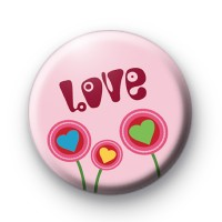 Pink Retro LOVE Flowers Badge