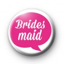 Pink Speech Bubble Bridesmaid Badge