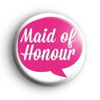 Pink Speech Bubble Maid of Honour Badge thumbnail