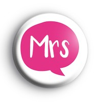 Pink Speech Bubble Mrs Badge