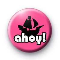 Ahoy Pink and Black Pirate Ship Badge