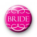 Pink Bride Swirl Badge