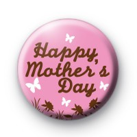 Pink Happy Mothers Day Button Badges