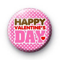Pink Happy Valentines Day Button Badges