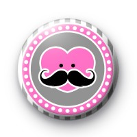 Moustache Heart Pink Button Badges