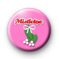 Cute Pink Mistletoe Xmas Badges