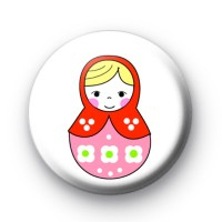 Pink and Red Russian Doll Badges