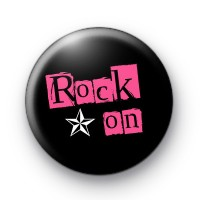 Rock On Pink Star Button Badges