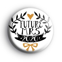 Pretty Black and Gold Future Mrs 2020 Badge