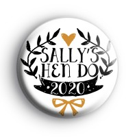 Pretty Black and Gold Custom Hen Do Badge