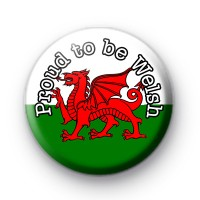 Proud to be Welsh Button Badge