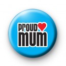 Proud Mum Badge