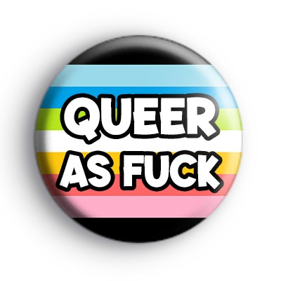 Queer As F Badge
