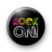 Rainbow ROCK ON badge