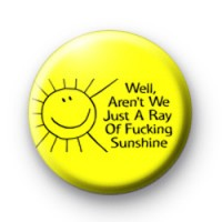 Ray Of Sunshine Badge thumbnail