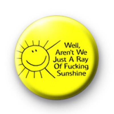Ray Of Sunshine Badge