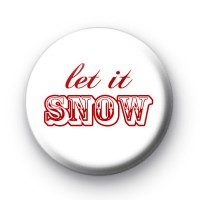 Red Let It Snow Button Badge