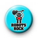 Cute Robots Rock Button Badges