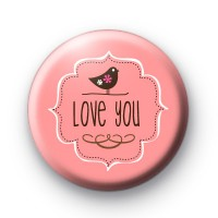 Romantic I Love You Badge
