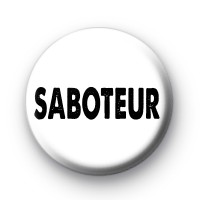 Saboteur Black & White Badge