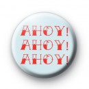 Sailor Ahoy Pin Button Badge