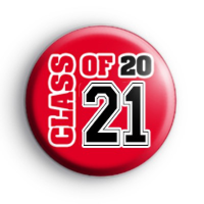 Red and Black Class of 21 Badge