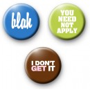 Set of 3 Colourful Slogan Badges