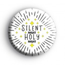 Silent Night Holy Night Festive Badge