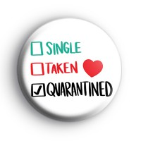 Valentines Day 2021 Quarantined Badge Button Badges