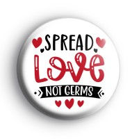 Spread Love Not Germs Badge thumbnail