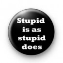 Stupid is Badges