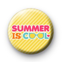 Summer is COOL button badge